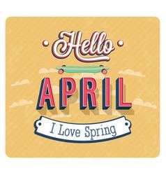 hello april typographic design vector image