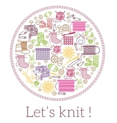 Lets knit Knitting and needlework sign vector image
