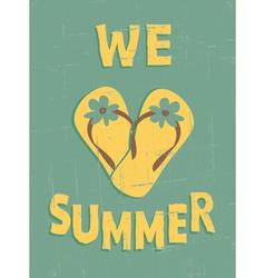 We love summer vector
