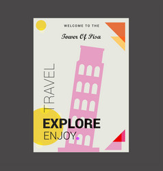 welcome to the tower of pisa italy explore travel vector image