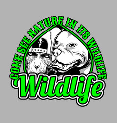 wildlife dog and monkey with slogan hand vector image