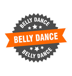 Belly dance sign belly dance circular band label vector