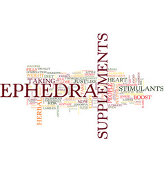 Ephedra supplements may not be worth the risk vector