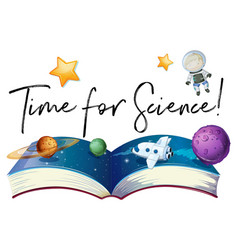 phrase time for science with planets in galaxy vector image