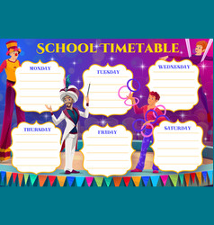 circus performers of kids education timetable vector image