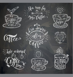 coffee quote on the chalk board vector image