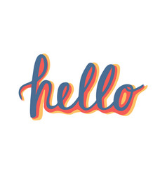 Hello quote hand lettering vintage greeting card vector