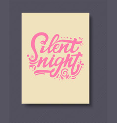 silent night lettering and calligraphy with vector image
