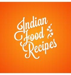 Indian food vintage lettering background vector