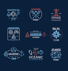 nautical emblem badges or labels line art set vector image