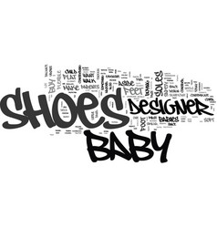 Why buy designer baby shoes text word cloud vector