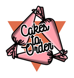 Color vintage cakes to order emblem vector