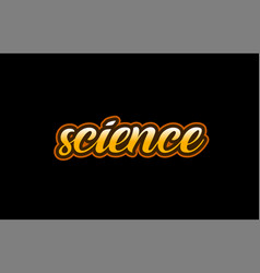 science word text banner postcard logo icon vector image