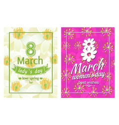 ladies day love spring 8 march posters text flower vector image