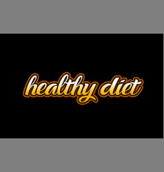 healthy diet word text banner postcard logo icon vector image