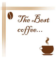 best coffee logo - coffee advertisement vector image vector image