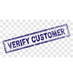 Grunge verify customer rectangle stamp vector