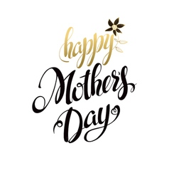 Happy Mothers Day LetteringTypographical Design vector image