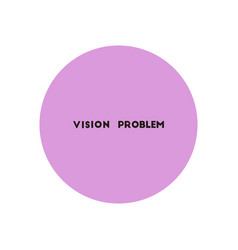 Stylish icon in color circle vision problems vector