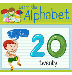 Flashcard letter T is for twenty vector image vector image