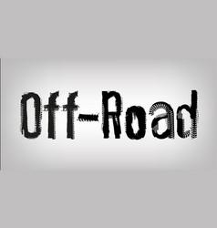 unique off-road lettering vector image vector image