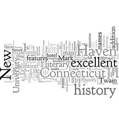 Connecticut a source for literary history vector