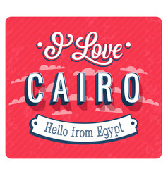 Vintage greeting card from cairo vector