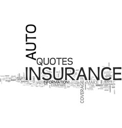 Auto insurance quotes text word cloud concept vector