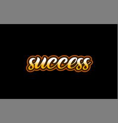 success word text banner postcard logo icon vector image
