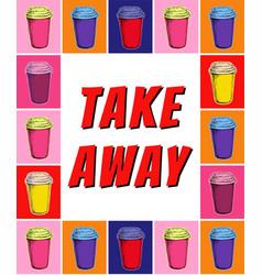 take away paper cup coffee menu poster vector image