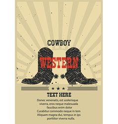 Western poster for text Cowboy boots background vector image vector image
