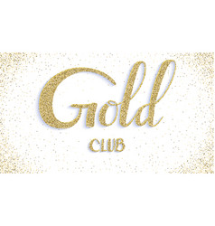 gold club calligraphic text card with vector image
