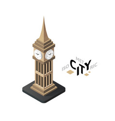 Isometric big ben icon building city infographic vector image