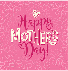 Happy mothers day calligraphy design vector