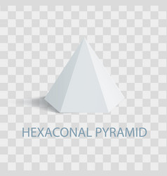 Hexaconal pyramid geometric shape in white color vector