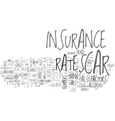 auto insurance what factors effect your rates vector image