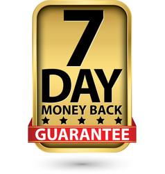 7 day money back guarantee golden sign vector