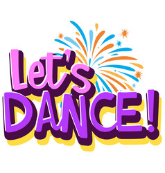 lets dance logo template vector image