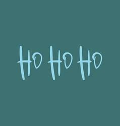 Ho ho ho hand drawn christmas lettering vector