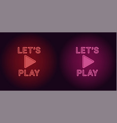 Neon icon of red and pink lets play vector