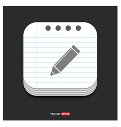 pencil icon gray icon on notepad style template vector image
