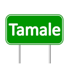 Tamale road sign vector