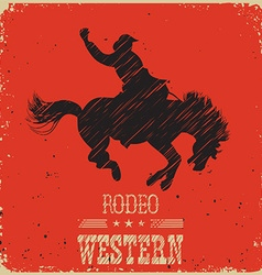 Western Cowboy riding wild horseWestern poster on vector image