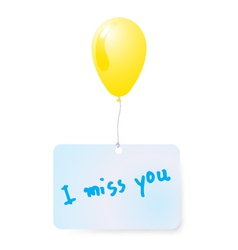 Balloon with i miss you tag vector
