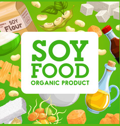 soy food organic products soybean meals vector image