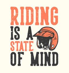 T-shirt design slogan typography riding vector