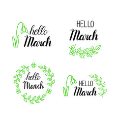 Hello march lettering with green leaves and vector