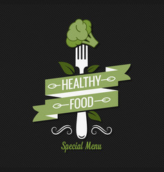 Healthy food menu fork with broccoli logo on vector