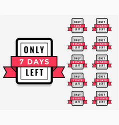 number days left label or badge design vector image