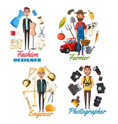 Photographer farmer engineer fashion designer vector